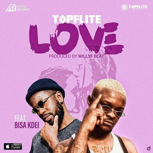 Topflite Love ft Bisa Kde Mp3 Download
