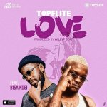 Topflite Love ft Bisa Kde Mp3 Download