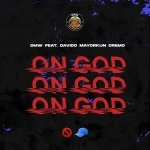 On God by DMW, Davido, Mayorkun & Dremo
