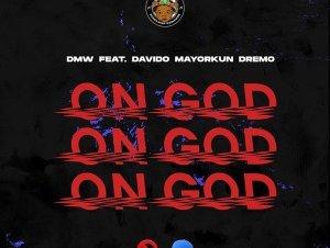 On God by DMW, Davido, Mayorkun & Dremo