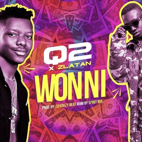 Won Ni by Q2 & Zlatan Mp3 Download