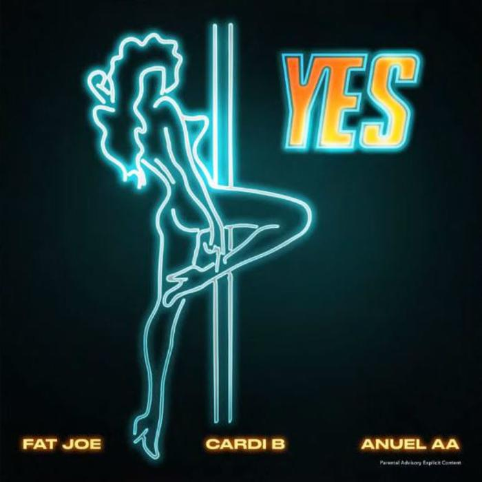 YES by Fat Joe, Cardi B & Anuel AA - Mp3 Download