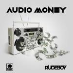 Audio Money by Rudeboy Mp3 Download