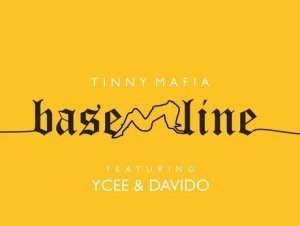 Ycee ft Davido - Baseline
