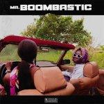 Blaqbonez – Mr Boombastic