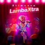Lamba Xtra by Slimcase Mp3 Download