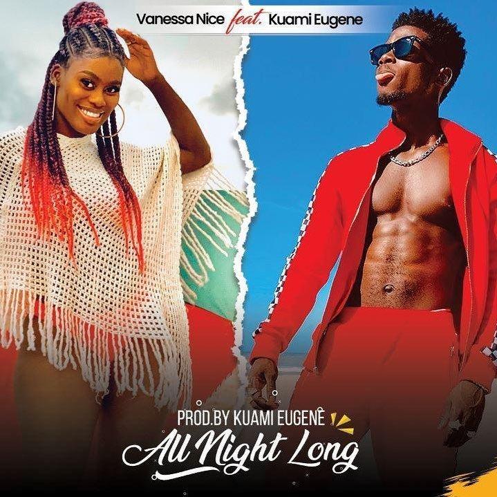 All Night Long by Vanessa Nice & Kuami Eugene
