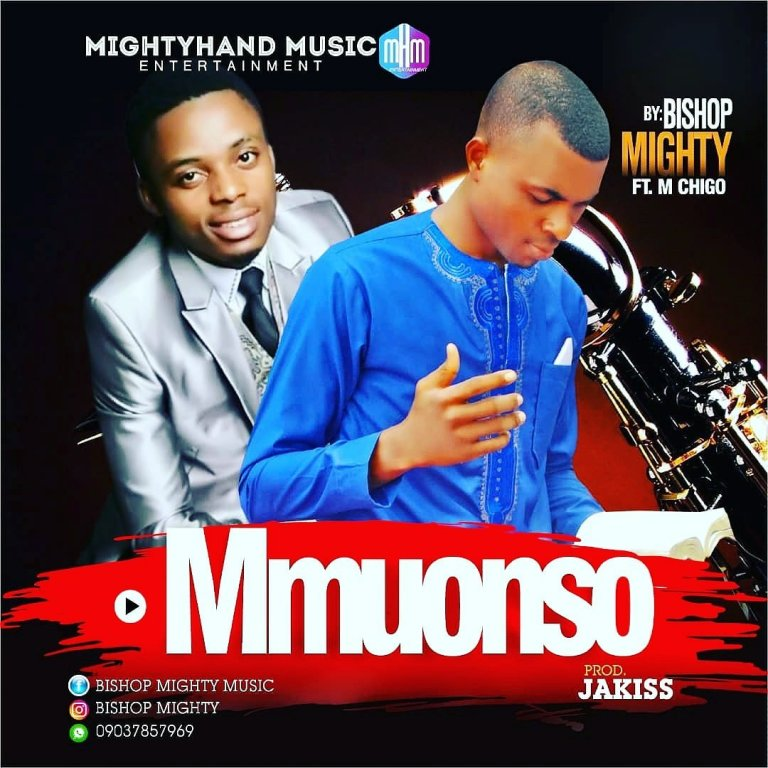 Mmuonso by Bishop Mighty & M Chigo – Mp3 Download