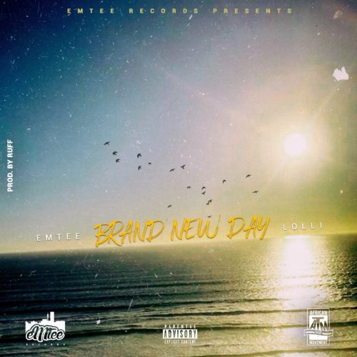 Brand New Day by Emtee and Lolli Mp3 Download