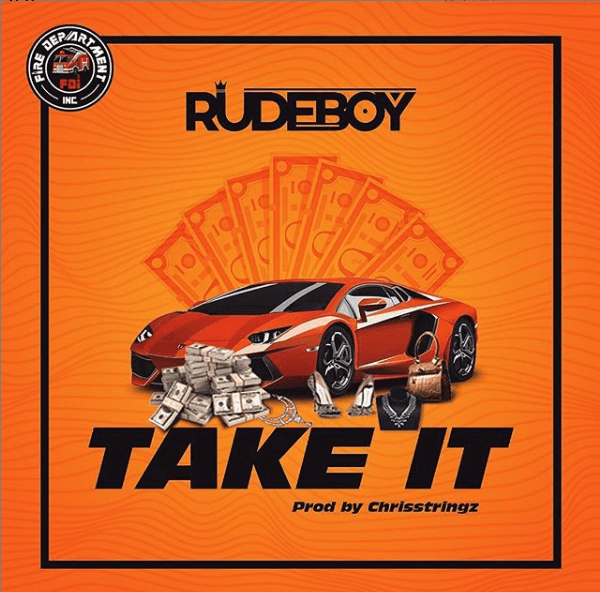 Take It by Rudeboy Mp3 Download