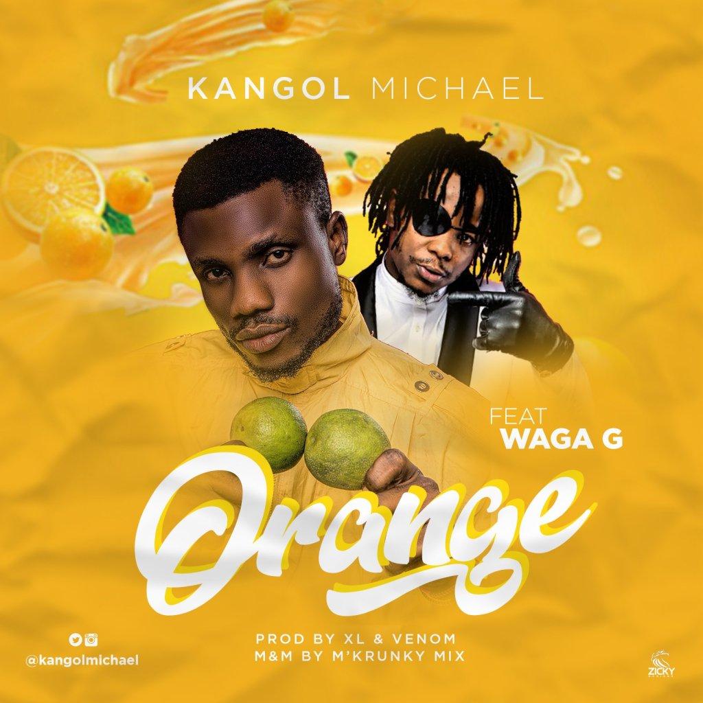 Orange by Kangol Michael & Waga G
