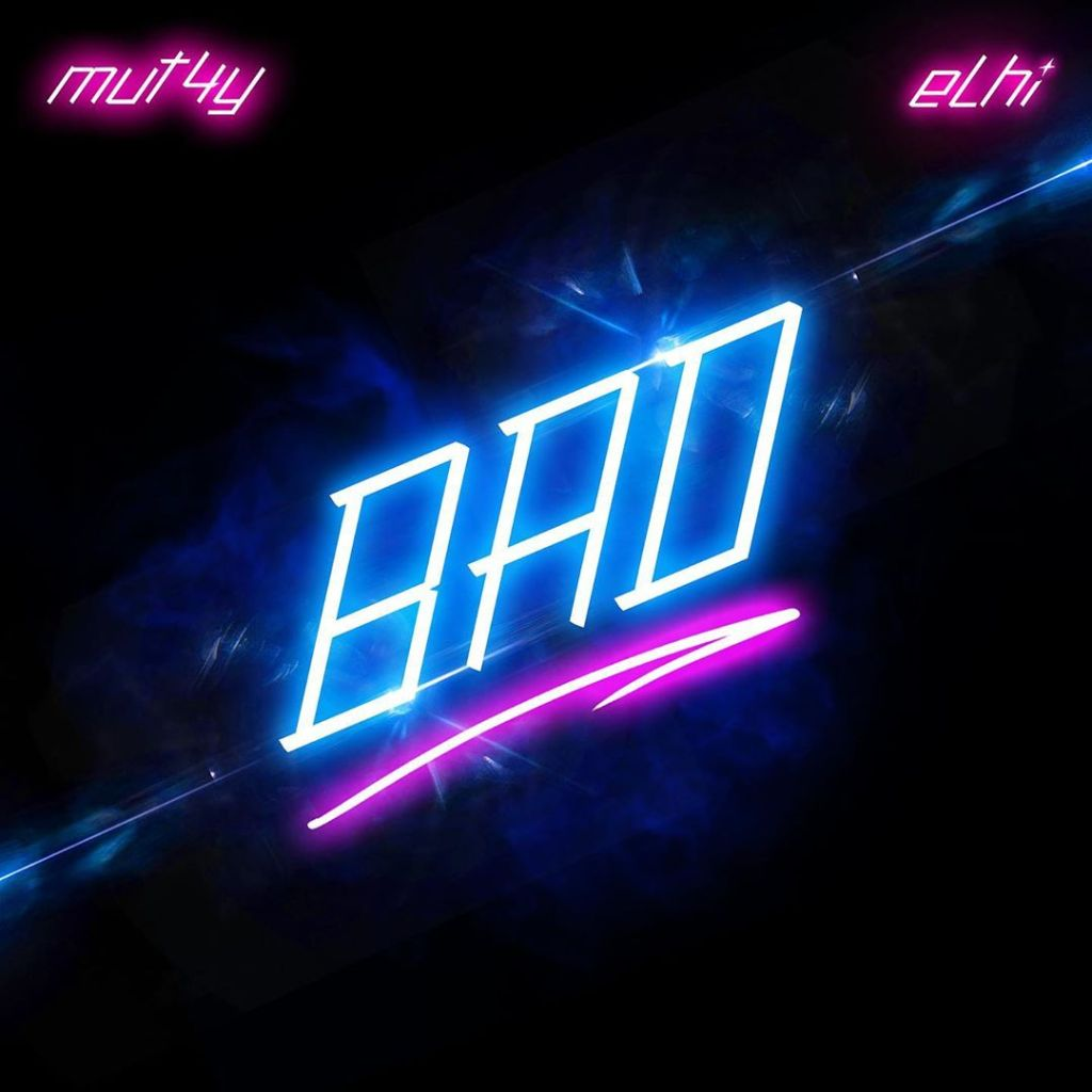 Mut4y Bad ft. Elhi