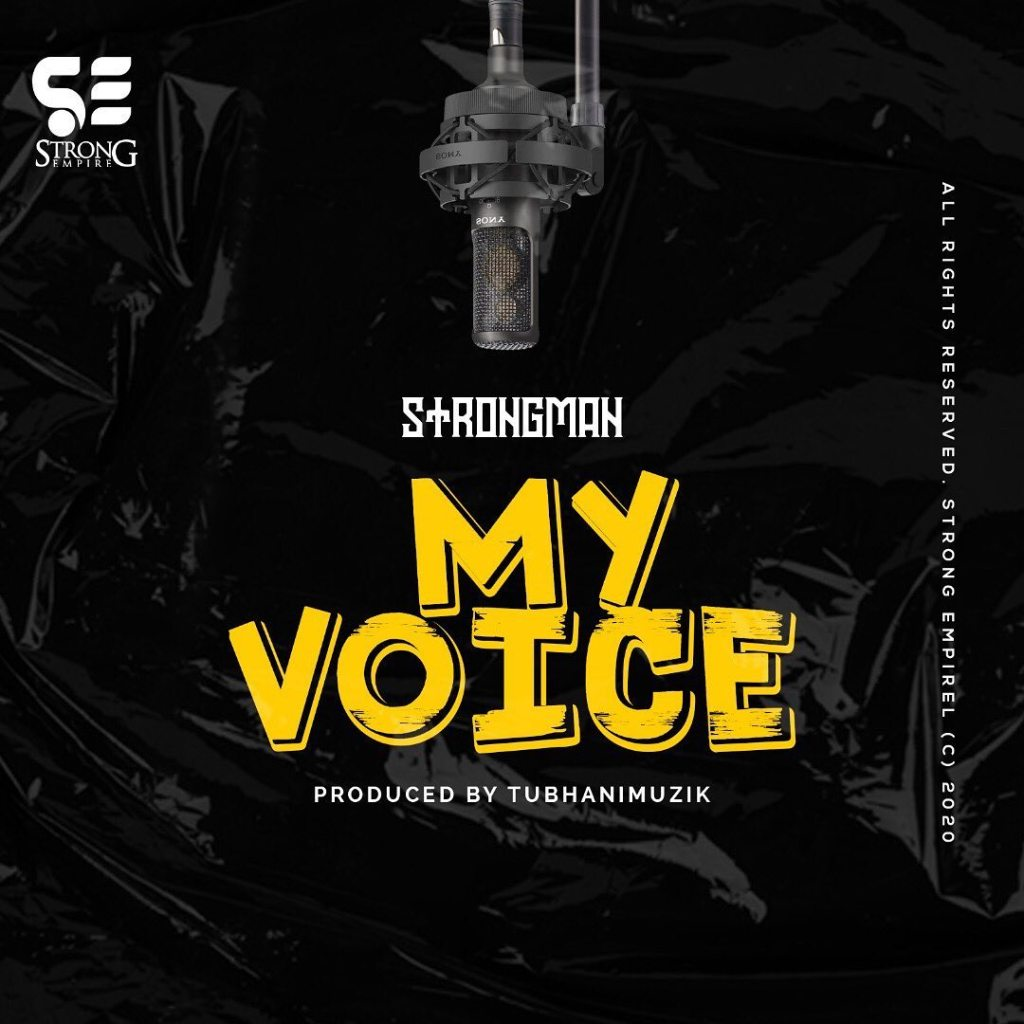 Strongman My Voice Lyrics