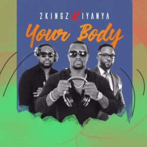2Kingz x Iyanya Your Body Picture Artwork 300x300 1