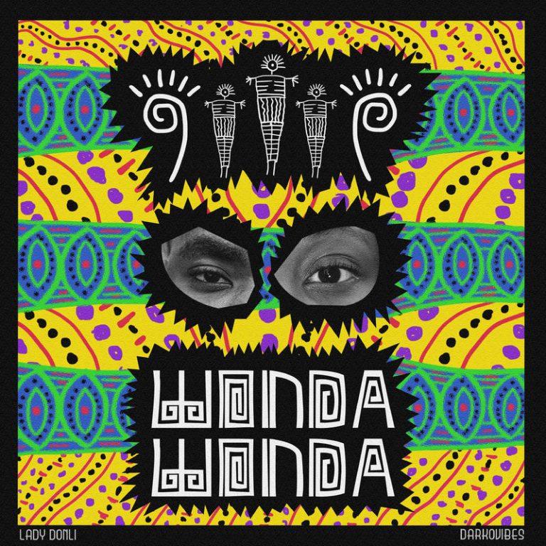 Lady Donli ft. DarkoVibes Wonda Wonda art