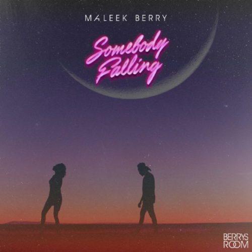 Maleek Berry Somebody Falling 585x585 1