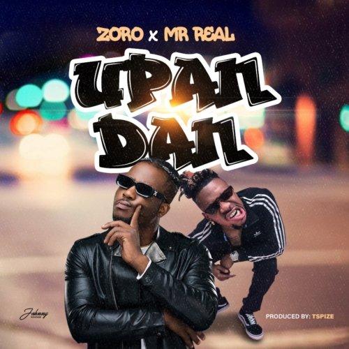 Zoro Upandan ft Mr Real