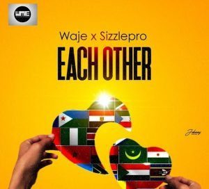 "Waje – ""Each Other"" Ft. SizzlePro Artwork 300x272 1"