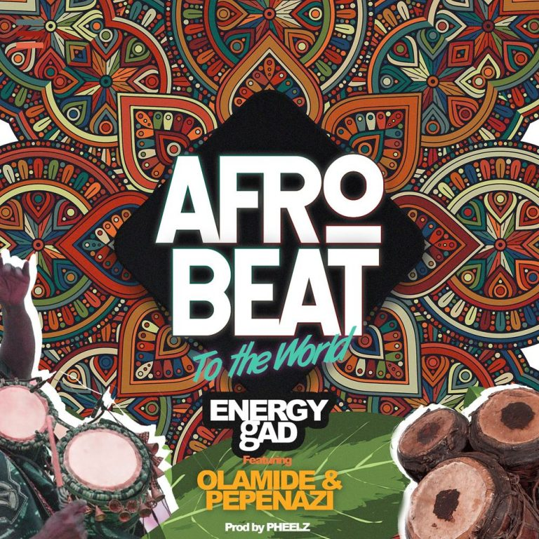 Energy gAD Afrobeat To The World 768x768 1