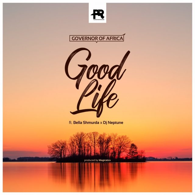 Good Life ft DJ Neptune Bella Shmurda mp3 image 640x640 1