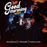 Stonebwoy Good Morning Remix 768x768 1