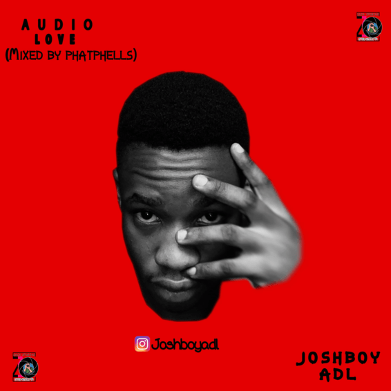 Joshboy ADL Audio Love