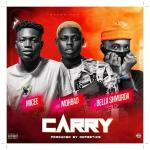 Micee Carry Ft Mohbad Bella Shmurda