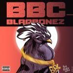 Blaqbonez Ft. Santi BBC