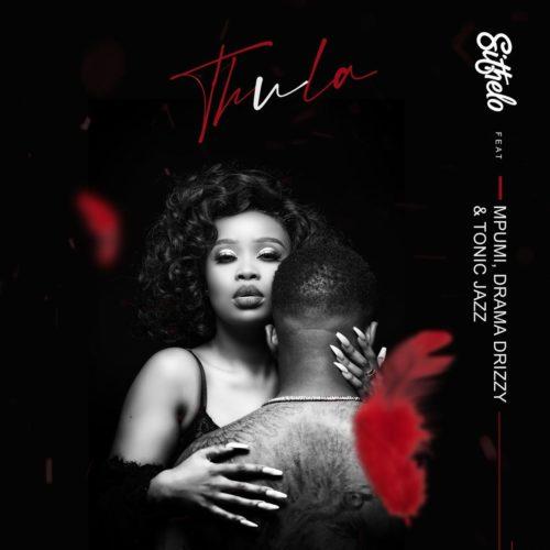 Sithelo Thula feat Mpumi Drama Drizzy Tonic Jazz
