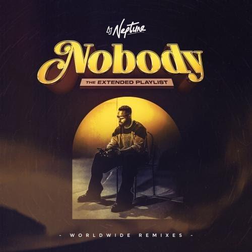 DJ Neptune Nobody French Remix Ft Tayc Joeboy