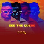 CDQ See the Queue EP