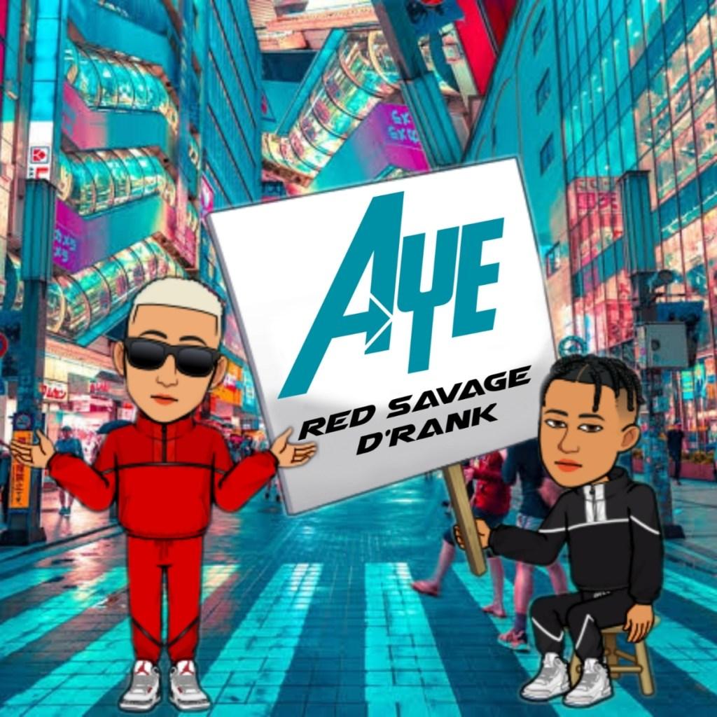 Red Savage Aye ft Derank mp3 image