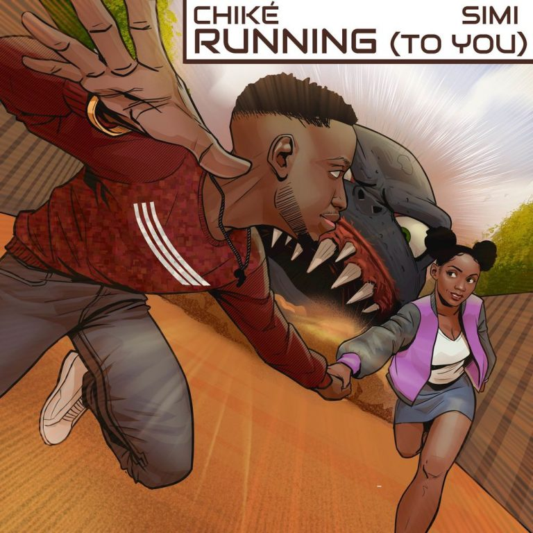 Chike Running To You Simi