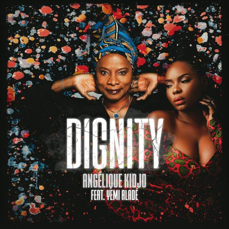 Angelique Kidjo Yemi Alade Dignity 1