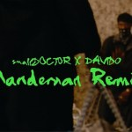 Small Doctor ManDeMan Remix Video 1 1
