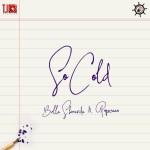 Bella Shmurda – So Cold ft. Popcaan