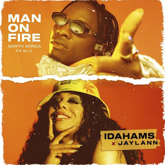 Idahams – Man On Fire (North Africa Remix) ft. Jaylann mp3