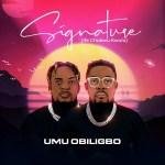 Umu-Obiligbo - Signature Ife Chukwu-Kwulu Album