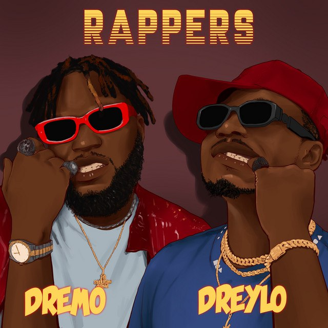 Dreylo Ft. Dremo – Rappers