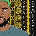 Skales – Kayefi