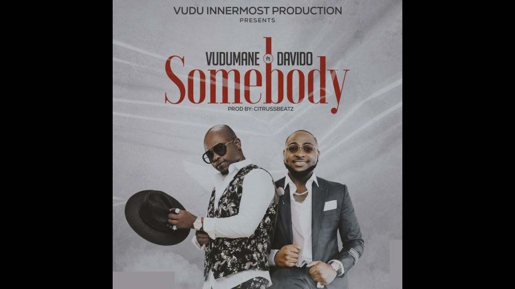 Vudumane ft Davido – Somebody