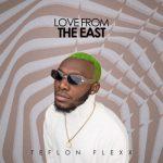 Teflon Flexx – Lazy Man Ft Kelvyn Boy