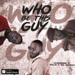 Kheengz – Who Be This Guy Ft. Falz & M.I Abaga