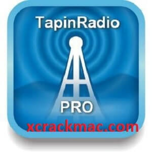 TapinRadio Pro 2.14 Crack With Serial Key Full Version 2021 Free Download (Mac/Win)