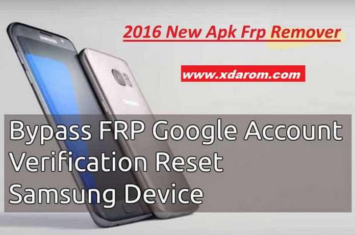 Remove Google Account FRP lock Samsung Device 2016 New Apk
