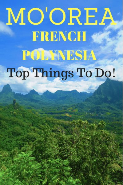 Top 10 Things to do in Moorea French Polynesia - Pin