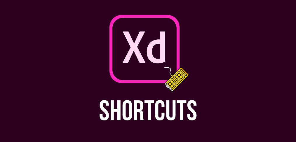 Adobe XD shortcuts
