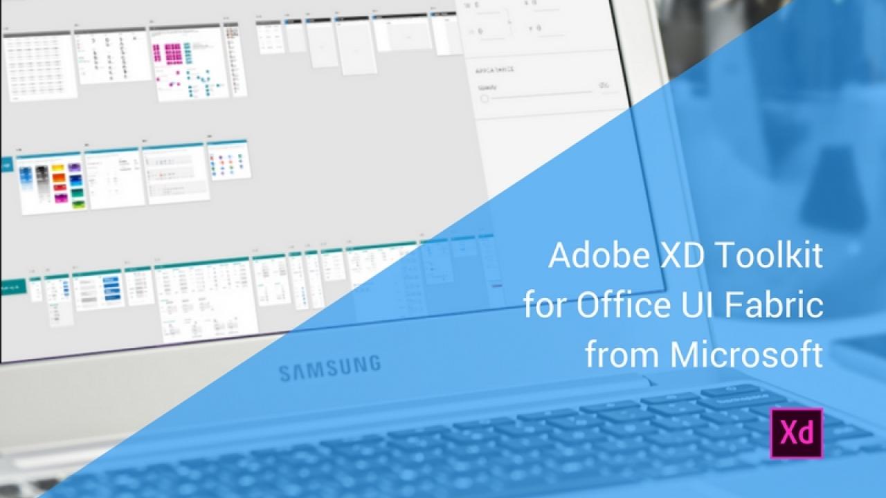 Office UI Fabric – Набор инструментов UI дизайна от Microsoft для Adobe XD