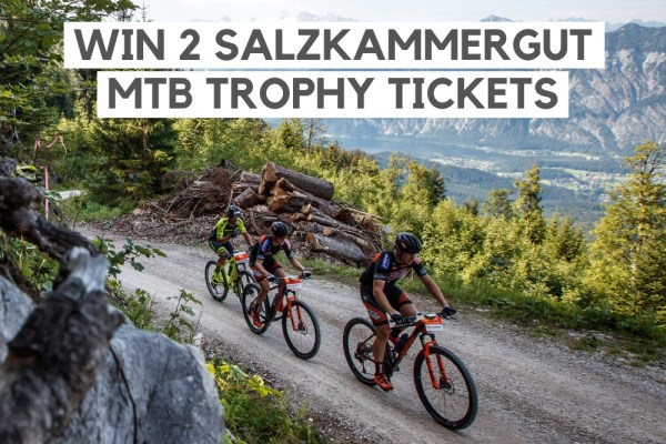 Win 2 Salzkammergut MTB trophy tickets