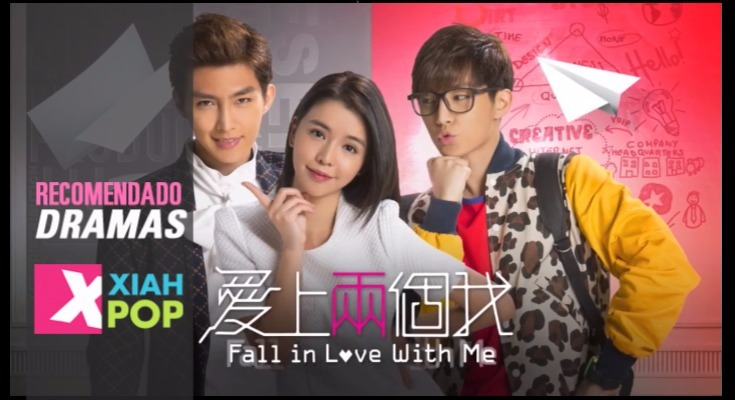 [RECOMENDACIÓN DRAMA] Fall In Love With Me